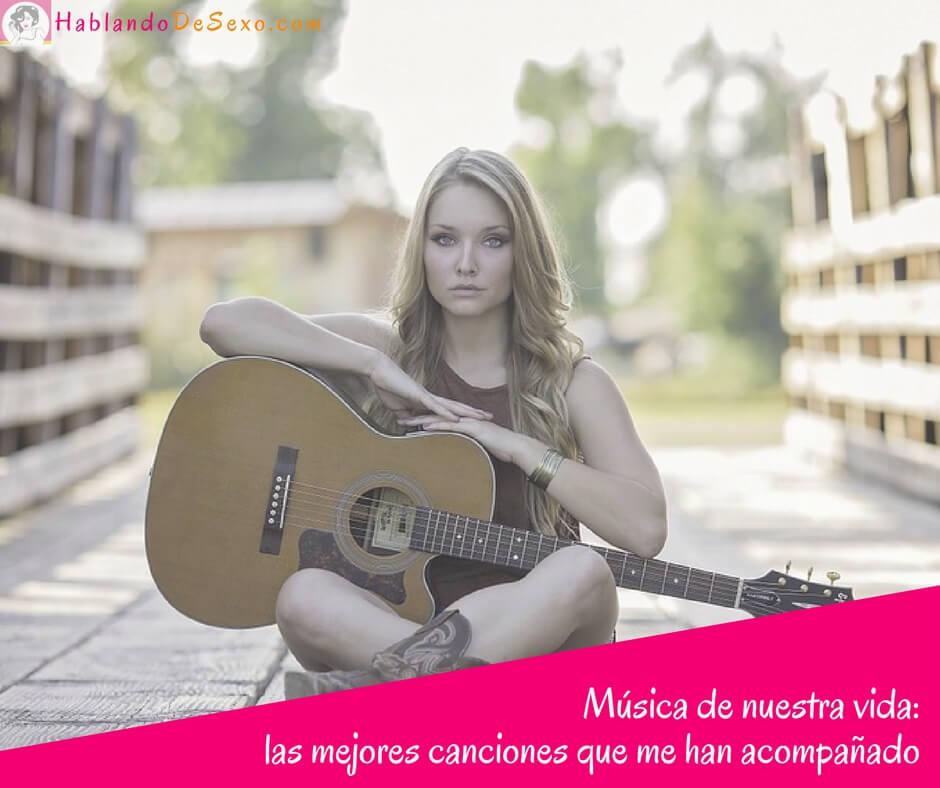 Canciones: Música de nuestra vida